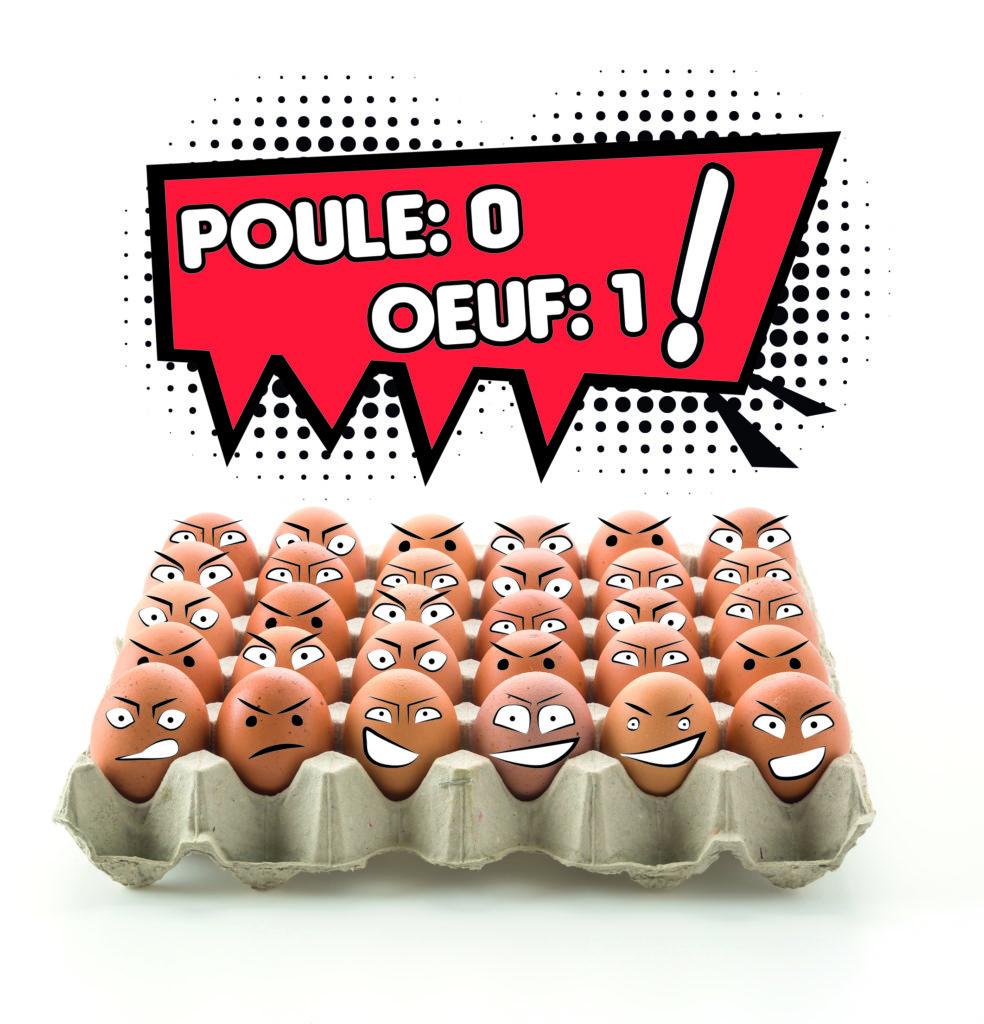 L'oeuf ou la poule, Egg's revange